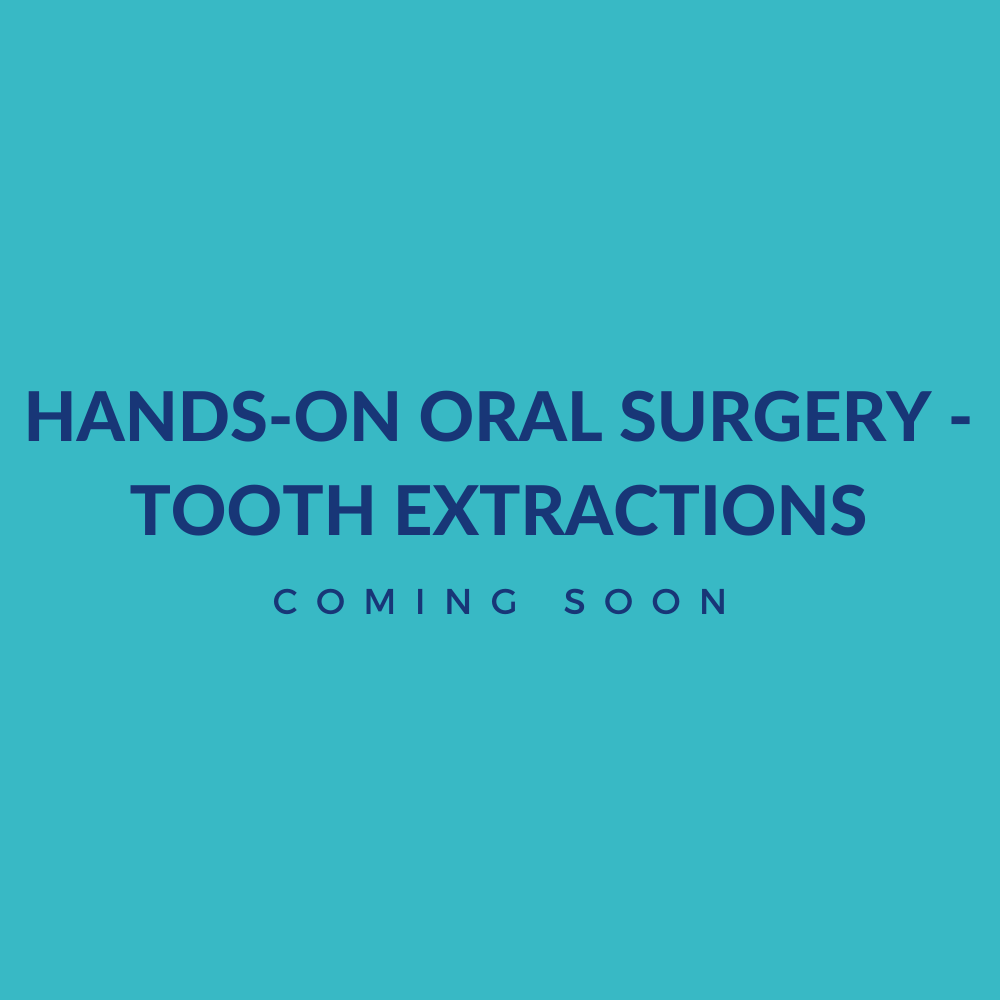 hands-on oral surgery tooth extractions