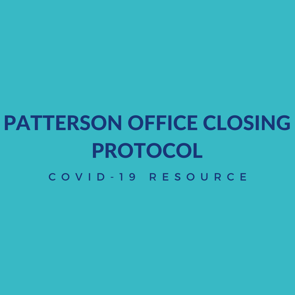 Patterson Office Closing Protocol