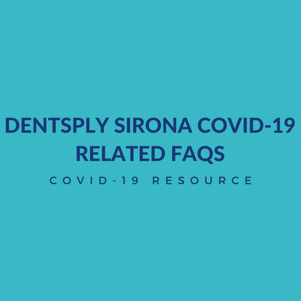 Dentsply Sirona Covid-19 Related FAQs